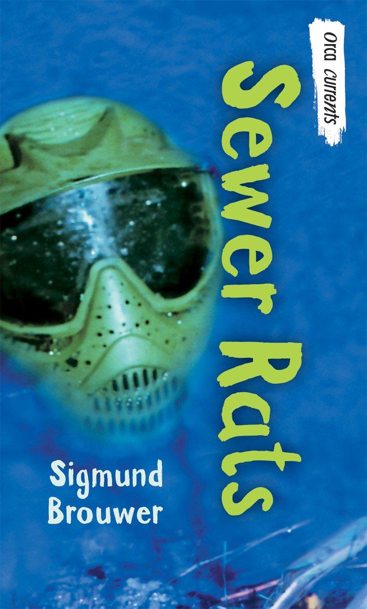 Read Online Sewer Rats (Orca Currents) PDF