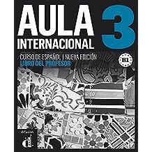 Aula Internacional: 3 Libro del profesor: Nueva edicion