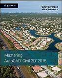 Mastering AutoCAD Civil 3D 2015 1st Edition