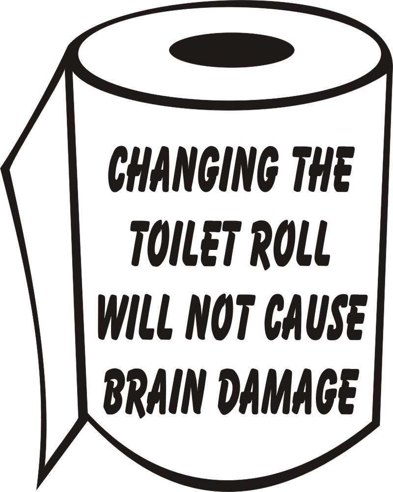 changing the toilet roll will not cause brain damage Bathroom Sticker Joke Novelty. Flush Please funny joke bathroom toilet seat sticker transfer