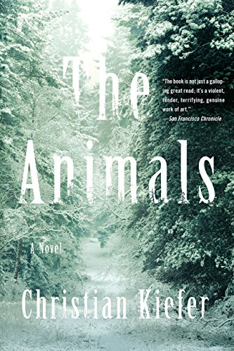 (The Animals: A Novel)