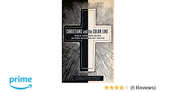 Amazon christians and the color line race and religion after amazon christians and the color line race and religion after divided by faith 9780199329502 j russell hawkins phillip luke sinitiere books fandeluxe Gallery