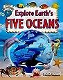 Explore Earth's Five Oceans (Explore the Continents)