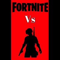 FORTNITE VS PUBG (English Edition)