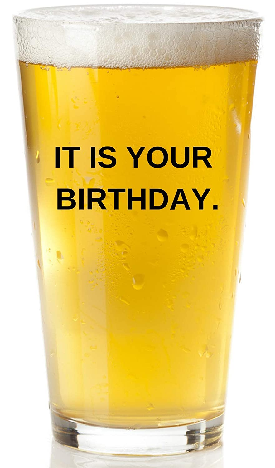 Funny Dwight Schrute and Jim Quote Craft Beer Glasses It Is Your Birthday Beer Glass The Office Merchandise Beer Mug