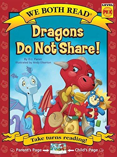 Dragons Do Not Share ( We Both Read: Level Pk-K (Paperback))