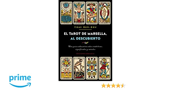 El tarot de Marsella al descubierto (Spanish Edition): Yoav ...
