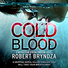 Cold Blood: Detective Erika Foster, Book 5 Audiobook by Robert Bryndza Narrated by Jan Cramer