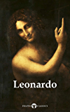 Delphi Complete Works of Leonardo da Vinci (Illustrated) (Masters of Art Book 1)
