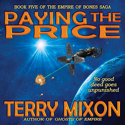 Paying the Price: The Empire of Bones Saga, Book 5
