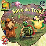 Save the Tree!: Little Green Nickelodeon (Wonder Pets)