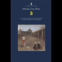 Marina Carr: Plays 3: Sixteen Possible Glimpses; Phaedra Backwards; The Map of Argentina; Hecuba; Indigo (Faber Drama)