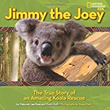 Jimmy the Joey: The True Story of an Amazing Koala Rescue (Picture Books)