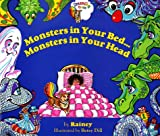 Monsters in Your Bed... Monsters in Your Head, Rainey L. Friedman, 0966619919