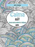 capa de Calma Aí! Livro Para Colorir e Relaxar - Formato Convencional
