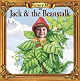 Picture Me As Jack and the Beanstalk, Dandi Daley Mackall, 1571515313