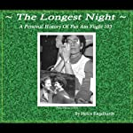 The Longest Night: A Personal History of Pan Am 103 | Helen Engelhardt