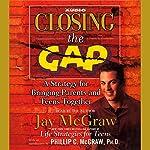 Closing the Gap | Jay McGraw