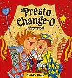 Presto Change-O