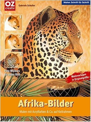 AfrikaBilder Malen Schritt fr Schritt Malen mit AcrylFarben
