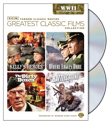 TCM Greatest Classic Films Collection: World War II - Battlefront Europe (Kelly's Heroes / Where Eagles Dare / The Dirty Dozen / Battleground) by Warner Home Video