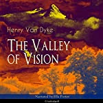 The Valley of Vision | Henry Van Dyke