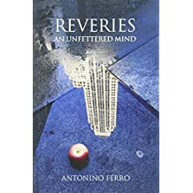 Reveries: An Unfettered Mind