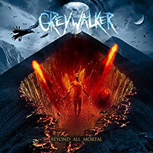 Greywalker - Beyond All Mortal (2015)