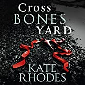 Crossbones Yard | Kate Rhodes