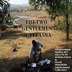 Two Gentlemen of Valasna (Dramatised)