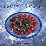 Venetian Taste, Adam D. Tihany, Francesco Antonucci, Florence Fabricant, Nir Adar, 1558595481