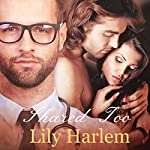 Shared Too: Threesome Romance | Lily Harlem