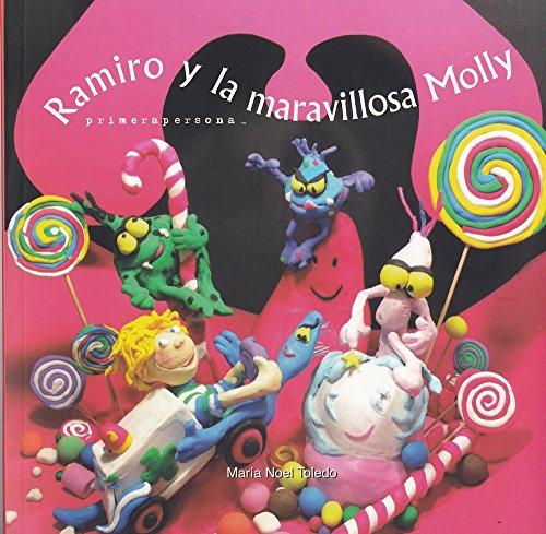 Ramiro y la maravillosa Molly (La Salud es Divertida) (Spanish Edition) [Maria Noel Toledo] (Tapa Blanda)