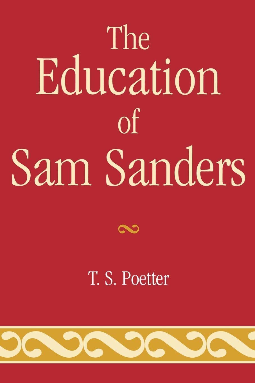 The Education of Sam Sanders PDF