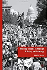 Wartime Dissent in America: A History and Anthology Paperback