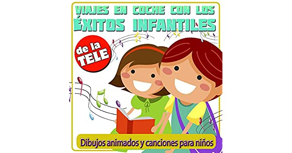 Amazon.com: Viaje en Coche Con los Éxitos Infantiles de la ...