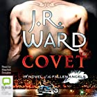 Covet: A Novel of the Fallen Angels, Book 1 Audiobook by J.R. Ward Narrated by Stephen Douglas