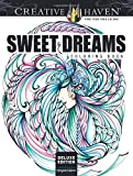 img - for Creative Haven Deluxe Edition Sweet Dreams Coloring Book (Adult Coloring) book / textbook / text book