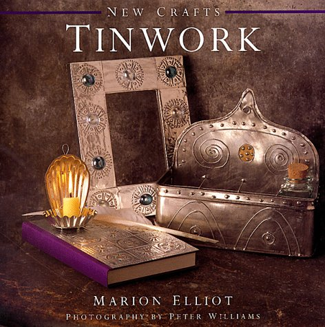 Tinwork (New Crafts) ()