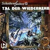 Tal der Wiederkehr (Schattensaiten 6) | Katja Behnke