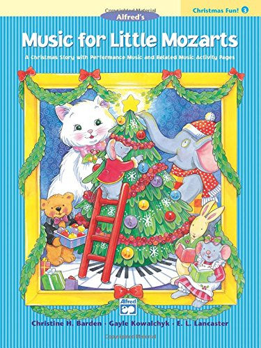 Music for Little Mozarts Christmas Fun - 3