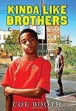 Kinda Like Brothers, Coe Booth, 0545224969