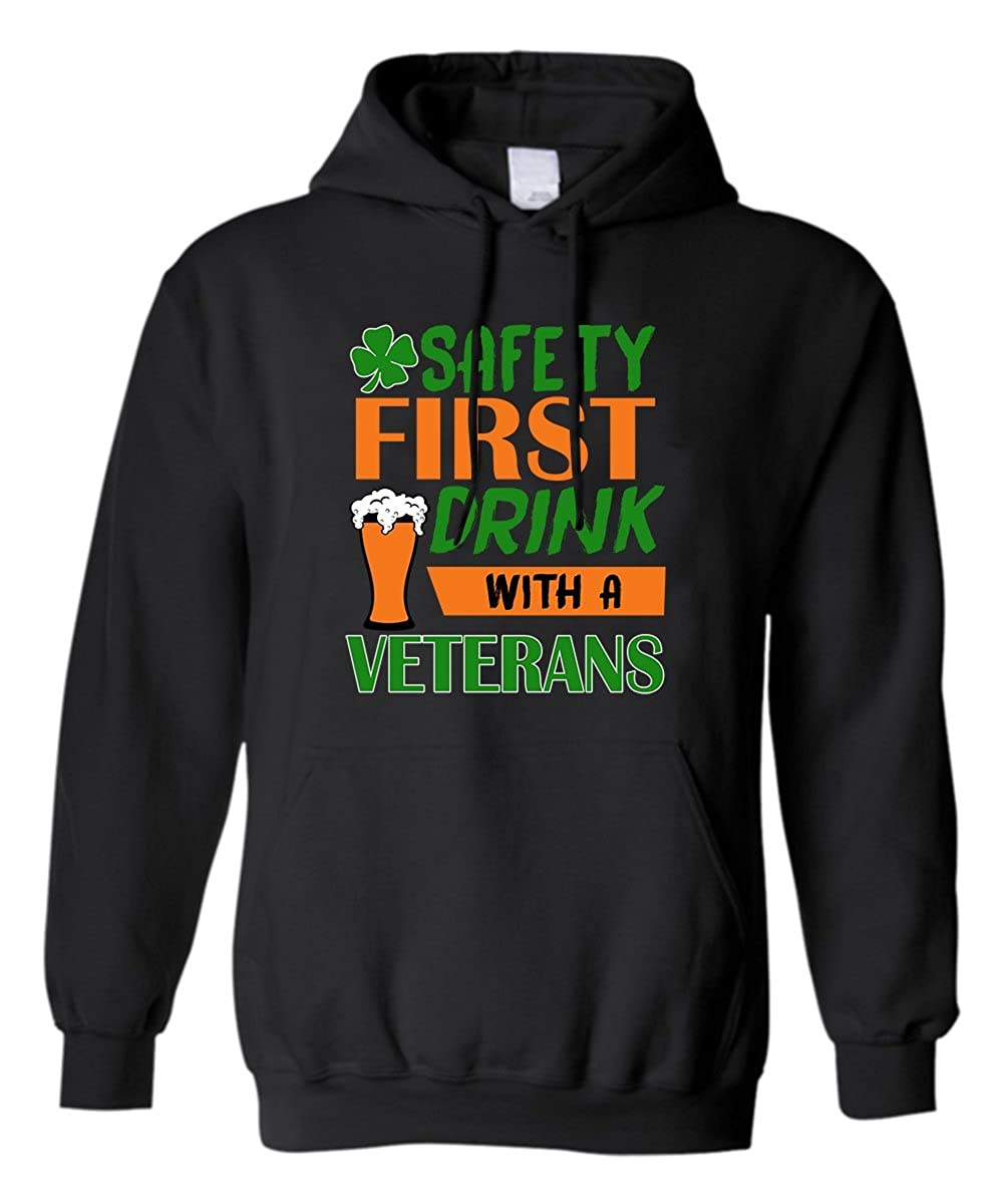z-candy Irish St.Patricks Day Hoodie Safety First Drink with A Veterans