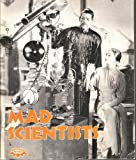 Mad Scientists, Ian Thorne, 0913940771
