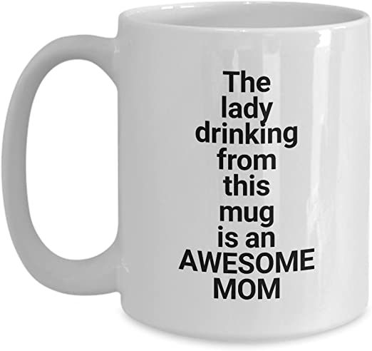 Amazon Com Funny Mom Gift Mug Coffee Cup Best Mother Wife Present Idea For Her Gifts For Mother S Day Birthday Christmas Hanukkah Unique Novelty Gift Ideas Gifts Under 20 Kitchen Dining