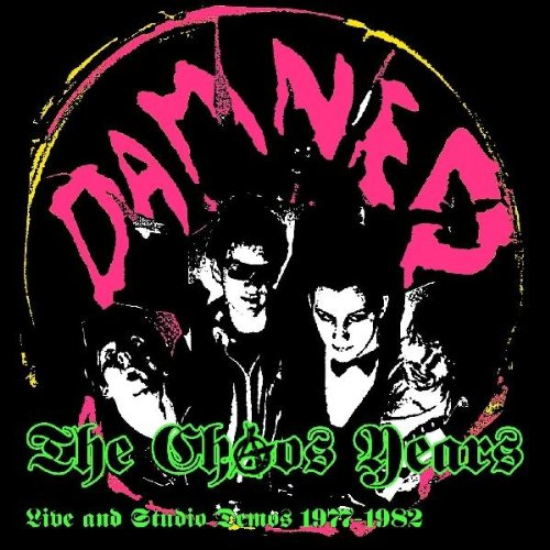 Chaos Years: Live & Studio Demos 1977-1982