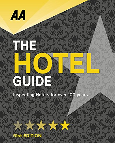 Hotel Guide: 51st Edition (AA Lifestyle Guides)...