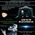 Robotics + Human-Computer Interaction + Open Source Audiobook by Kenneth Fraser Narrated by Millian Quinteros