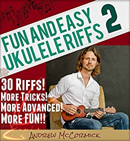 Fun and Easy Ukulele Riffs 2 by [McCormick, Andrew]