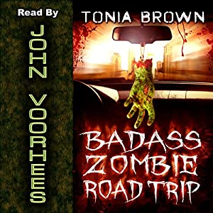 Badass Zombie Road Trip Audiobook